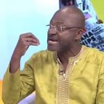Mahama Wants To Come Back & Steal Again – Kennedy Agyapong